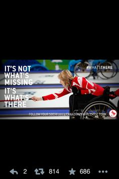 Love love love this motto. Wheelchair curling Team Canada Paralympic Champions!