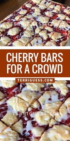For the Bars: 1 cups butter, softened 3 cup granulated sugar 1 teaspoon salt 5 large eggs 1 teaspoon vanilla extract 1 teaspoon almond extract 5 cups all-purpose flour 1 Köstliche Desserts, Delicious Desserts, Dessert Recipes, Yummy Food, Baking Recipes, Cookie Recipes, Cherry Bars, Cooking For A Crowd, Def Not