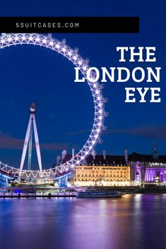 Experiencing the Iconic London Eye - 5 Suitcases