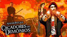Novidade: Caçadores de Demônios – Ademir Pascale | Blog do Ben Oliveira