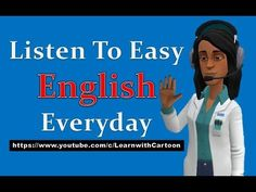Listen To Easy English Everyday Easy English Speaking, Listening English, English Speaking Practice, English Vocabulary, English Grammar, Teaching English, English Today, Everyday English, Learn English