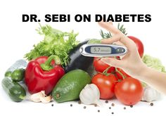 DR. SEBI PROTOCOL FOR DIABETES