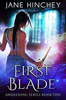 First Blade, Book One in my Awakening Series