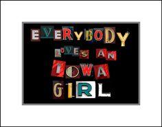 Everybody Loves an Iowa Girl