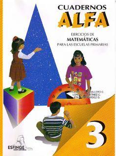 Cuadernos ALFA Matemáticas 3°  Ejercicios de Matrmáticas para tercer grado