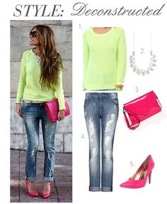 Sweetie Pie Style: Style: Deconstructed- Neon Punch! Love this look - while I probably wouldn't wear the hot pink shoes or carry that clutch, I love the sweater/jeans and jewels.