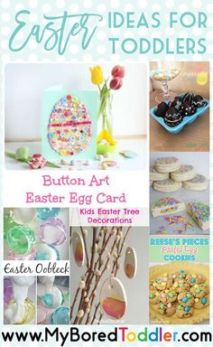 Easter ideas for toddlers - My Bored Toddler http://myboredtoddler.com/easter-ideas-for-toddlers/