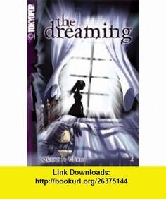 The Dreaming 01 (9783867191548) Queenie Chan , ISBN-10: 3867191549  , ISBN-13: 978-3867191548 ,  , tutorials , pdf , ebook , torrent , downloads , rapidshare , filesonic , hotfile , megaupload , fileserve