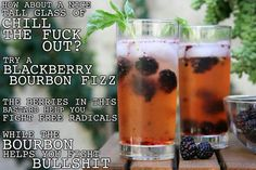 Blackberry bourbon fizz... bourbon, blackberry, ginger, soda....