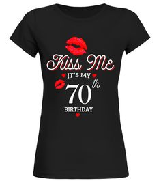 """# 70th Grandma Birthday Shirts   Kiss me it's my 70th Birthday .  Special Offer, not available in shops      Comes in a variety of styles and colours      Buy yours now before it is too late!      Secured payment via Visa / Mastercard / Amex / PayPal      How to place an order            Choose the model from the drop-down menu      Click on """"Buy it now""""      Choose the size and the quantity      Add your delivery address and bank details      And that's it!      Tags: Kiss me it's my 70th…"""