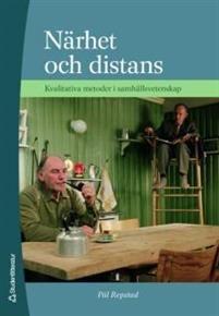 Närhet och distans - Kvalitativa metoder i samhällsvetenskap