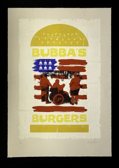 Bubba's Burgers Silkscreen Print. Edition of ten. £50 + P&P  http://ngdagency.wordpress.com/2011/07/13/silkscreen-print-bubbas-burgers/#