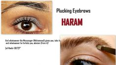 Picking eyebrows is haram in Islam. Allah Quotes, Urdu Quotes, Quotations, Life Quotes, Beautiful Islamic Quotes, Islamic Inspirational Quotes, Muslim Couple Quotes, Motivational Picture Quotes, Plucking Eyebrows