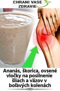 Ananás, škorica, ovsené vločky na posilnenie šliach a väzov v boľavých kolenách