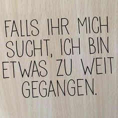 zu weit gegangen (Cool Quotes) Source by aubergeduborn Best Quotes, Love Quotes, Funny Quotes, Inspirational Quotes, Funny Proverbs, Satire, Lyric Quotes, True Words, Sentences
