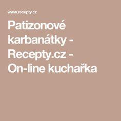 Patizonové karbanátky - Recepty.cz - On-line kuchařka