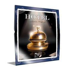 Hotel by Ludovic Mignon - Trick