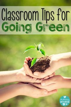Classroom Tips for Going Green from the Elementary Entourage just in time for Earth Day
