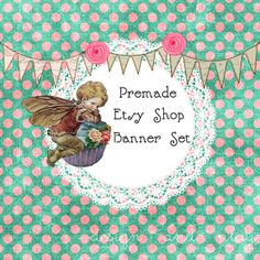 Fairy Premade Etsy Banner Set Cupcakes Cute Polka by designandplay, $10.00