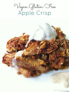 Vegan Gluten-Free Apple Crisp #vegan #glutenfree