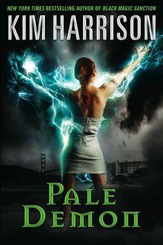Pale Demon by Kim Harrison. Original hard cover publication February 22, 2011.
