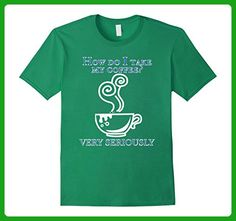 Mens How do I take My Coffee T Shirt 2XL Kelly Green - Food and drink shirts (*Amazon Partner-Link)