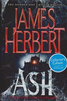 Ash by James Herbert Horror Books, Sci Fi Books, Audio Books, Good Books, Books To Read, My Books, James Herbert, Horror Tale, Adventure Novels