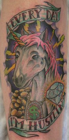 #unicorns #everydayi'mhustlin' #diamonds #badtattoos