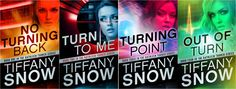 Kathleen Turner Series by Tiffany A. Snow