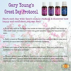 Gary Young's Great Day Protocol Harmony, Valor, Joy & White Angelica. Clearly a recipe for a great day