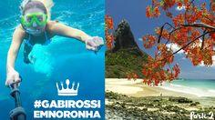Já está no ar o SEGUNDO EPISÓDIO da série #GABIROSSIEMNORONHA! - Blog do Bom Gosto