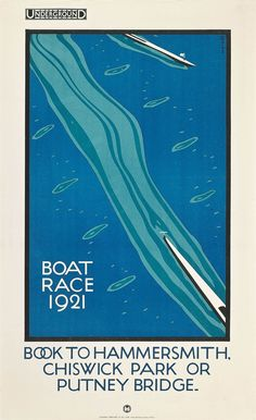 """Charles Paine (b.1895 - d.1967 Uk.) """"BOAT RACE"""", (1921) Rowing - Charles Paine designed posters for the """"Underground Group"""", GraphicArt Movement: (1920-1929)."""