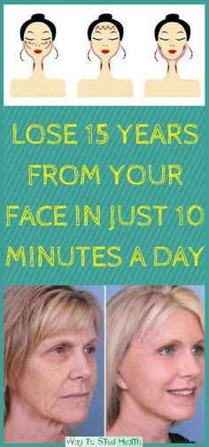 LOSE 15 YEARS FROM YOUR FACE IN JUST 10 MINUTES A DAY - Way to Steel Health