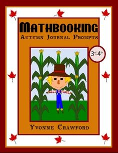 For 3rd and 4th grade:  This is a packet of 30 math journal prompts with an autumn theme.  $3.00
