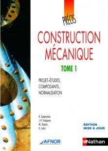 Précis de construction mécanique - Tome I -  Éditions Nathan