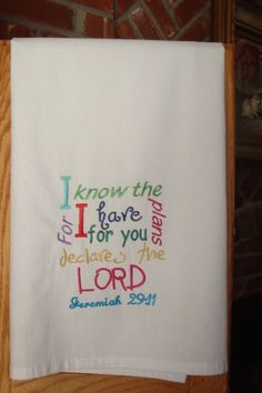 Scripture flour sack towel kitchen towel  I know the by jessiemae