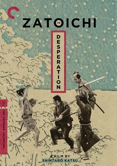 Criterion Cover for Shintaro Katsus Zatoichi in Desperation Zatoichi has a strong noble legacy in the heart of japanese cinema. I have been a loyal fan of the series for the better part of a decade. Not only has it changed the way I treat blind people; you never know if they are hiding a cane sword. But I feel the character of Zatoichi is one of the greatest to grace cinema ever. Zatoichi in Desperation was directed by the man himself Shintaro Katsu,this is the 24th entry