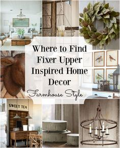 Fixer Upper Inspired Home Decor! How to get the perfect Farmhouse Style!