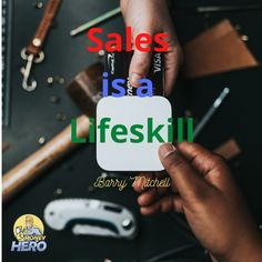 Sales = Income Barry Mitchell, Money Hero, How To Become