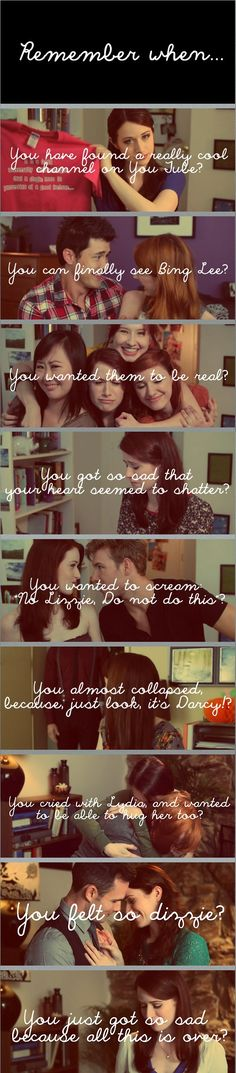 The Lizzie Bennet Diaries <3 all those FEELS!