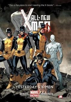 All-New X-Men Volume 1: Yesterday's X-Men (Marvel Now).