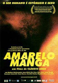 """""""Amarelo Manga"""" (filme nacional - 2003)"""
