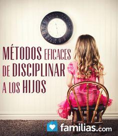 Métodos eficaces de disciplinar a los hijos