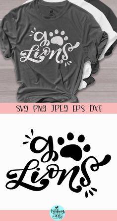 Go lions svg lions football svg lions shirt svg lion svg image 2 Cheer Shirts, Cut Shirts, Football Shirts, Sports Shirts, Vinyl Shirts, School Spirit Shirts, School Shirts, Lions Team, Sport Shirt Design