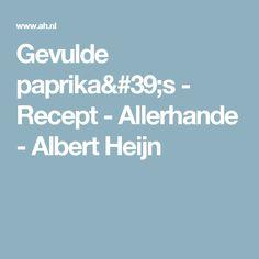 Gevulde paprika's - Recept - Allerhande - Albert Heijn
