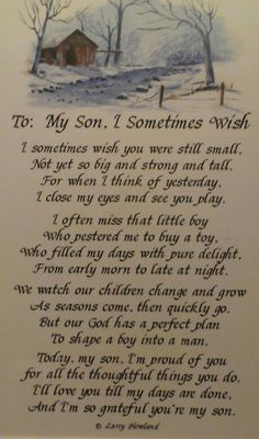 My two oldest grew up before I knew what was happening and as painful as it is to know the time can never be recovered, it taught me to cherish each moment with the ones left at home. Love my sons <3