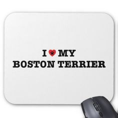 #I Heart My Boston Terrier Mousepad - #boston #terrier #puppy #dog #dogs #pet #pets #cute #bostonterrier