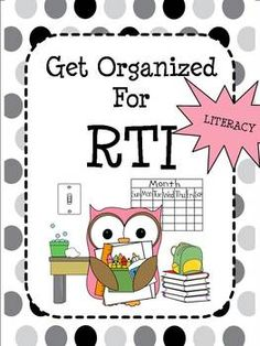 Get Organized for RTI! (Literacy)