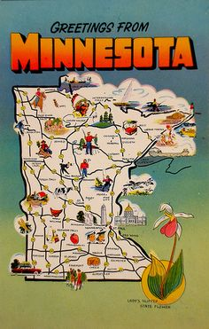 """Minnesota Postcard: """"Greetings from Minnesota"""" card with a Minnesota map showing illustrated attractions etc. and a Lady Slipper, the State Flower. Vintage Travel Posters, Vintage Postcards, Vintage Maps, Vintage Decor, Minnesota Home, Feeling Minnesota, State Map, Road Trip Usa, Travel Usa"""