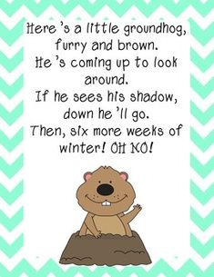 Add this fun song to your Groundhog Day theme! It's sung to the tune of 'I'm a Little Tea Pot.' You can add motions to it, too! Best of all, it's a FREEBIE!